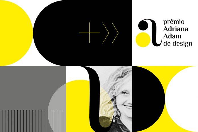 Estão abertas as inscrições para o 1º Prêmio Adriana Adam de Design